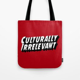 Culturally Irrelevant Fan Gear Tote Bag