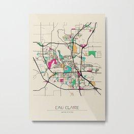 Colorful City Maps: Eau Claire, Wisconsin Metal Print