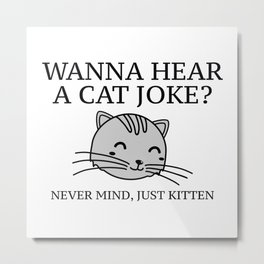 Just Kitten Metal Print
