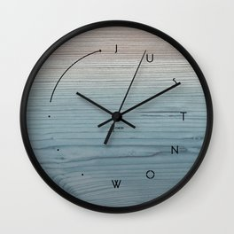 'Just now…' in weathered blue stain Wall Clock