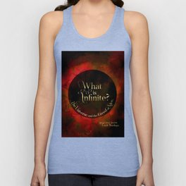 What is infinite? The universe and the greed of men. Siege and Storm Unisex Tank Top