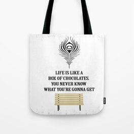 Life is a box of chocolates Forrest Gump Inspirational Quote Design Tote Bag