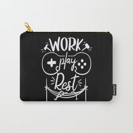 Work Play Rest Gamer Saying 2020 Carry-All Pouch
