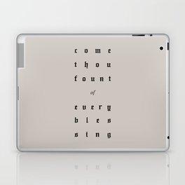 Come Thou Fount Laptop & iPad Skin