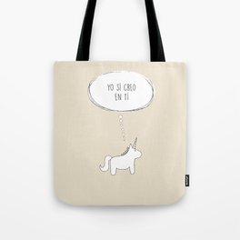 believe in me Tote Bag