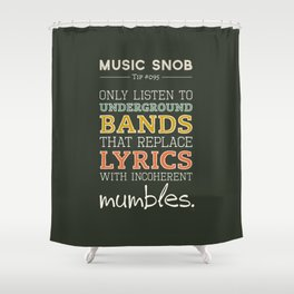 MORE Mumbling Bands — Music Snob Tip #095.5 Shower Curtain