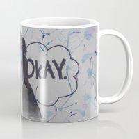 okay Mugs featuring Okay.  by Oksana's Art