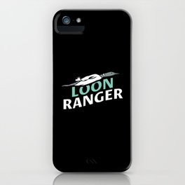 Bird Watching: Loon Ranger iPhone Case