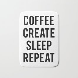 Coffee Create Sleep Repeat Gift Bath Mat