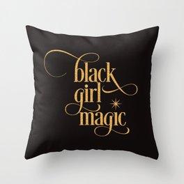 Black Girl Magic Throw Pillow Throw Pillow