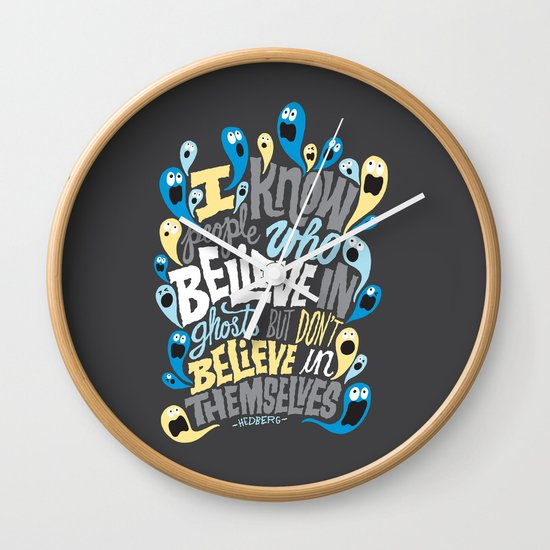People Who Believe in Ghosts Wall Clock