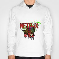 netflix Hoodies featuring Netflix and Kill (Halloween) by 11thdimensioncomedy