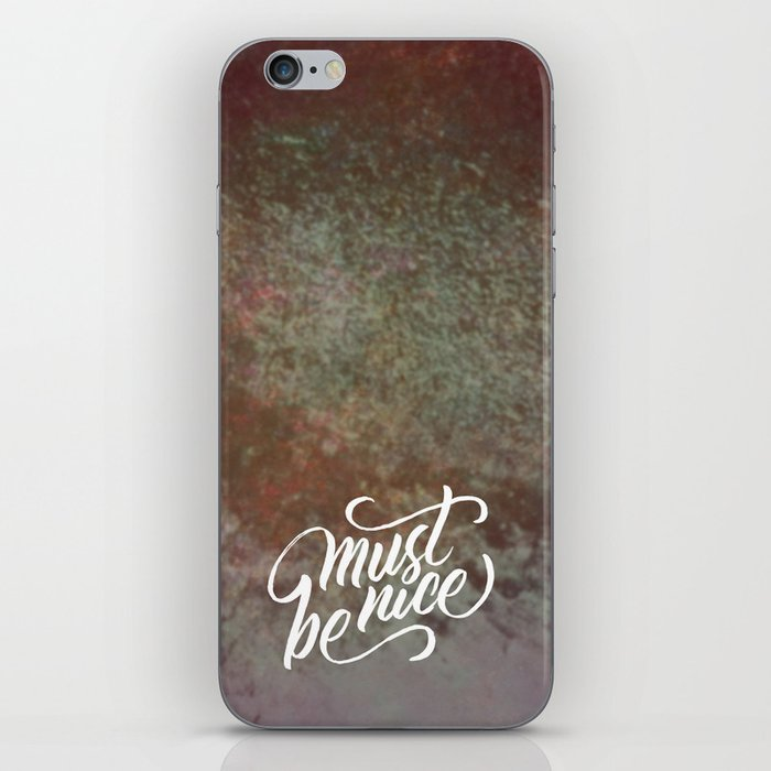 Must Be Nice iPhone Skin