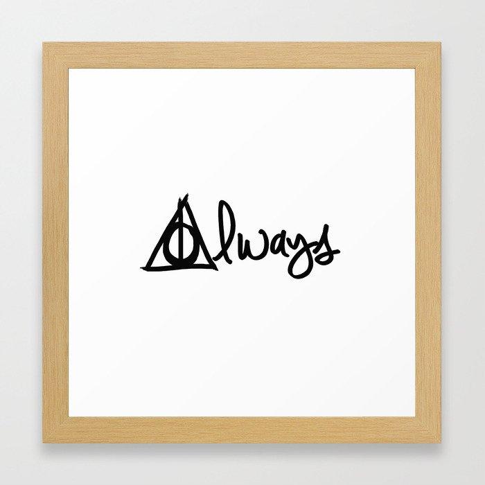 Always Deathly Hallows Harry Potter Framed Art Print By Beckiboos