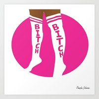 bitch Art Prints featuring BITCH by TheArtGoon