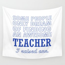 TEACHER'S DAD Wall Tapestry