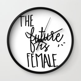 The future is ~female~ Wall Clock