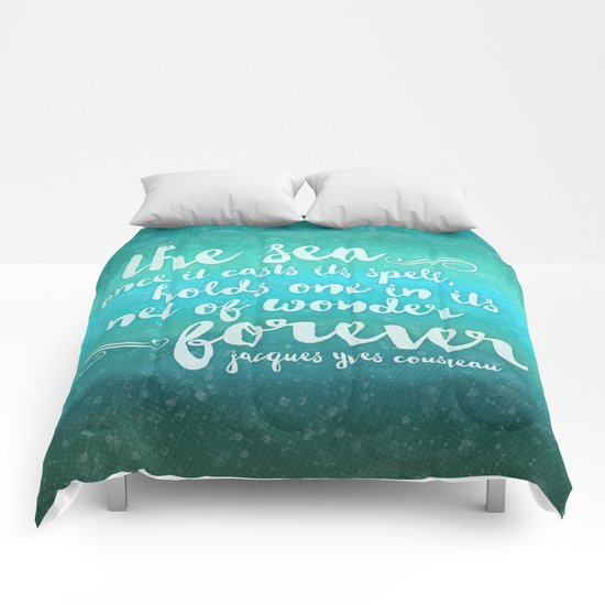 The Sea - Quote from Jacques Cousteau Comforters
