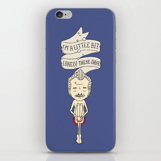 """I'm A Little Bit Lonely These Days."" - Blume iPhone & iPod Skin"