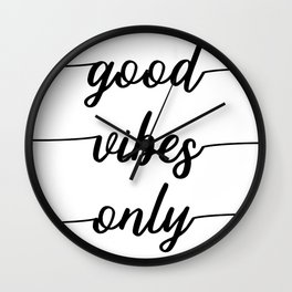 TEXT ART Good vibes only Wall Clock