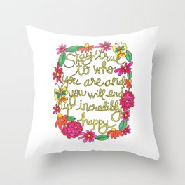 Incredibly Happy Throw Pillow
