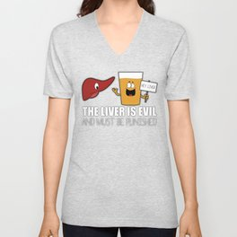 The Liver Is Evil and Must Be Punished Unisex V-Neck