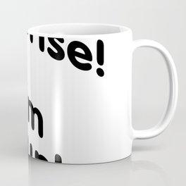 Surprise! I'm Drunk Coffee Mug