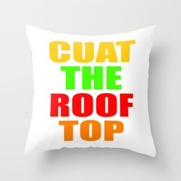 CUAT THE ROOFTOP Throw Pillow