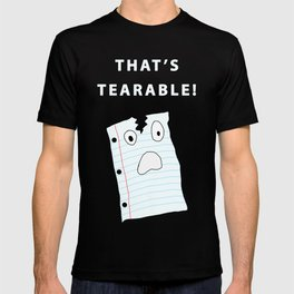 That's Tearable T-shirt