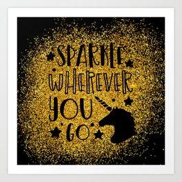 Sparkle Wherever You Art Print