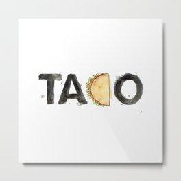 Favourite Things - Taco Metal Print