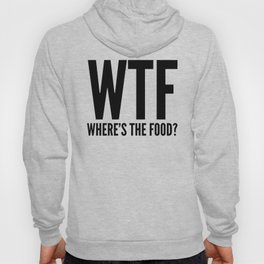 WTF Where's The Food (Black & White) Hoody