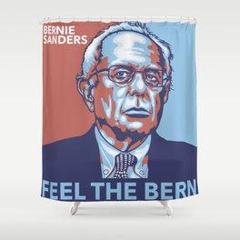 Feel the Bern Shower Curtain
