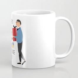 Never like them more than they like you Coffee Mug