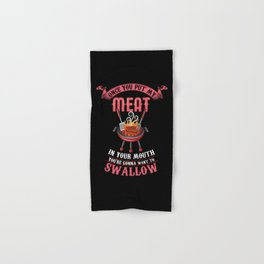 You're Gonna Want to Swallow | BBQ Barbecue Hand & Bath Towel