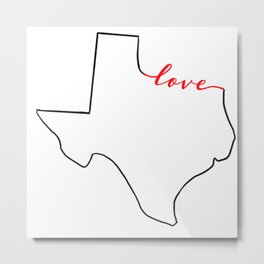 Home Sweet Home - Texas - Love Metal Print