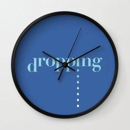 DROPPING Wall Clock