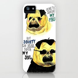 The True feelings of a Pug ~ iPhone Case
