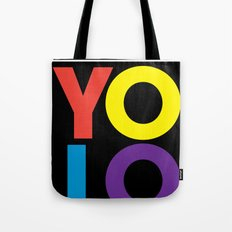 YOLO: Take Risks. Tote Bag