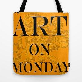 ART ON MONDAY Tote Bag