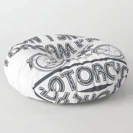 Motorcyclist I Don't Snore Dream I'm a Motorcycle Biker Floor Pillow