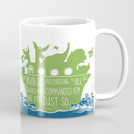 Noahs Ark - Bible - And Noah Did According to All that God had Commanded him Coffee Mug