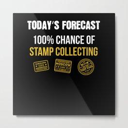Todays Forecast Stamp Metal Print