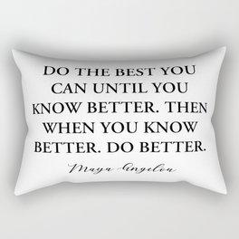 maya angelou quote - Do the best Rectangular Pillow