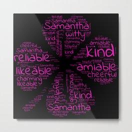 Samantha name gift with lucky charm cloverleaf Metal Print