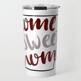 Home Sweet Home-Arkansas Travel Mug