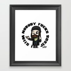 Nobody f##ks with the Jesus Framed Art Print