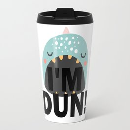I'm DUN Monster Whale Travel Mug