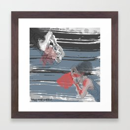 Hardly Ever Worth it Framed Art Print