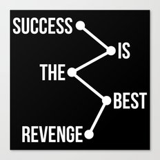 Success is the Best Revenge Light Canvas Print